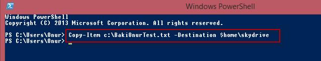 Windows 8'de Dosyaların Otomatik Yedeğini Powershell ile Bulut'a (Skydrive) Almak